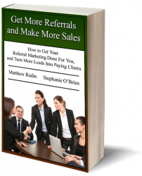 Get More Referrals and Make More Sales